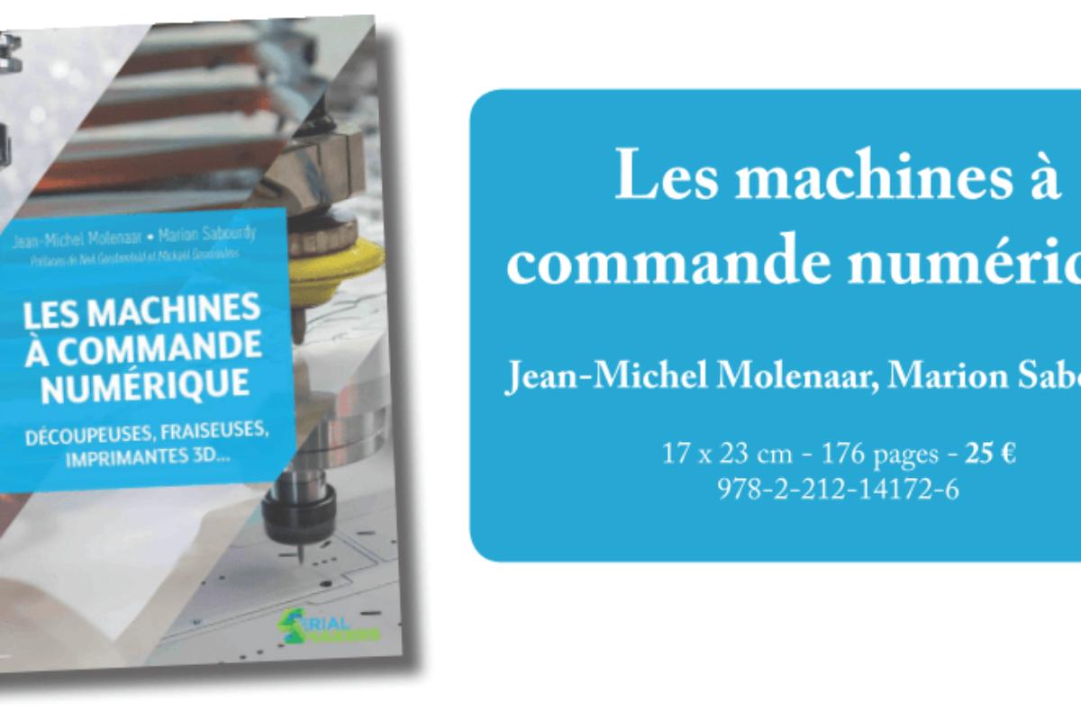 """Le livre du mois: """"Les machines à commande numérique"""""""
