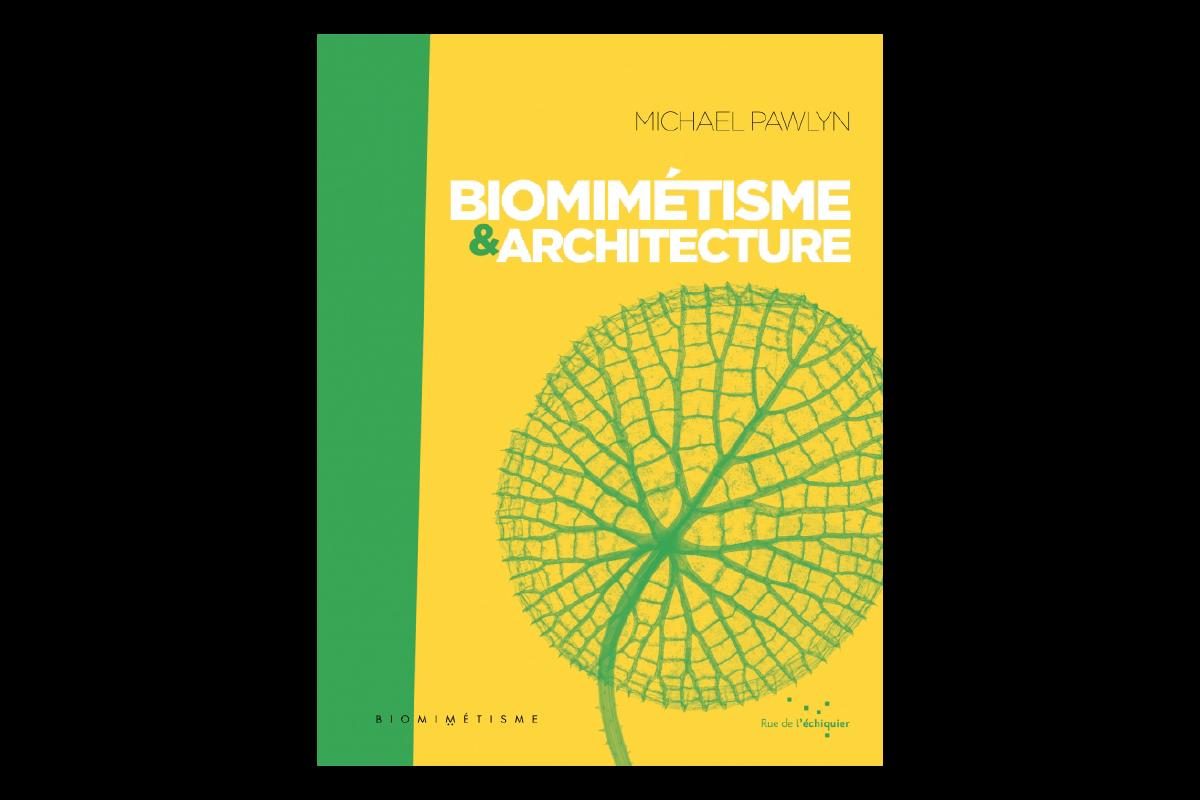 """Livre du mois: """"Biomimétisme & Architecture"""""""